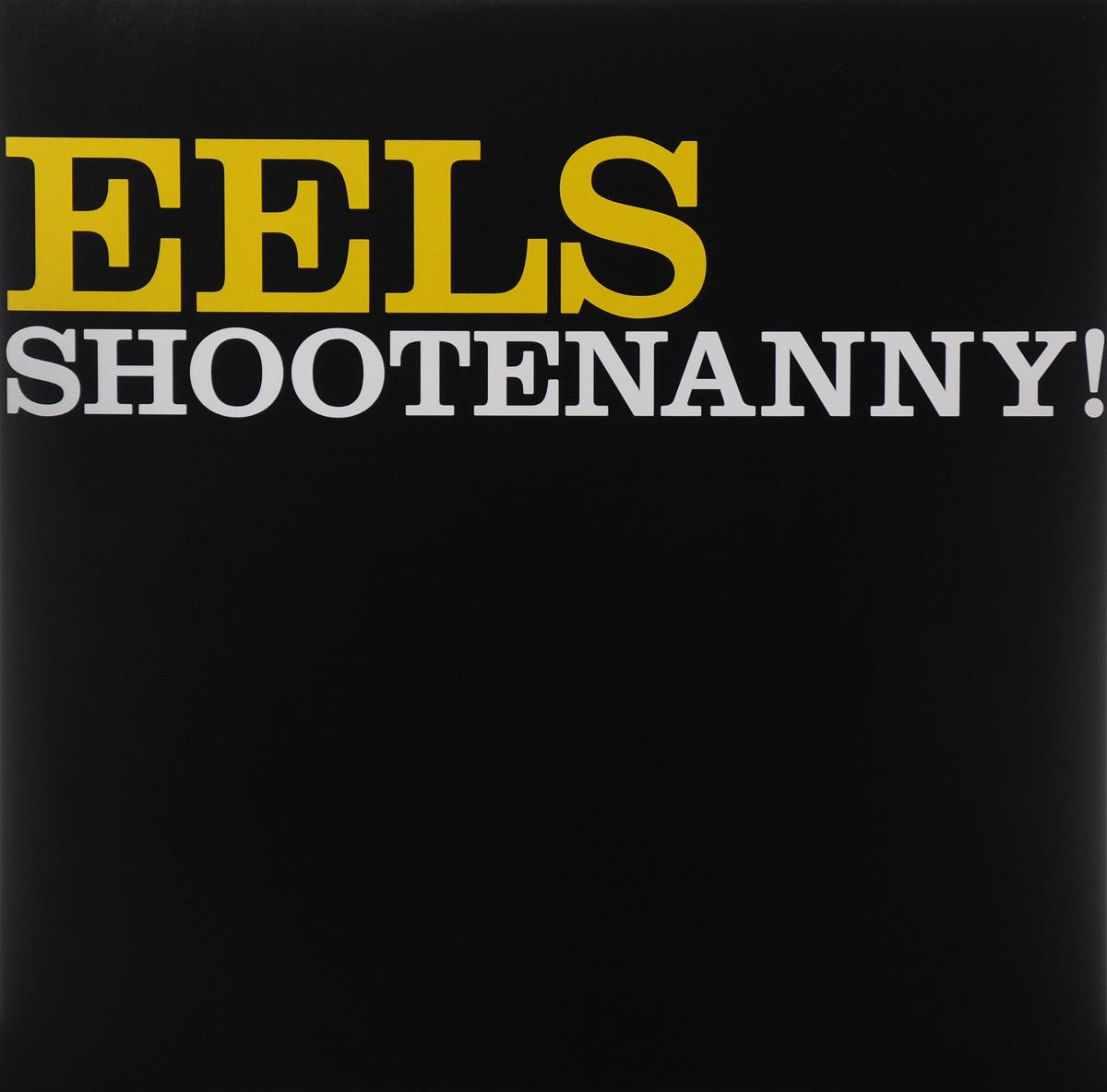 Eels Eels. Shootenanny! (LP) eels eels electro shock blues