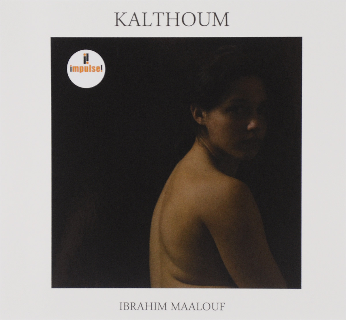Ibrahim Maalouf. Kalthoum