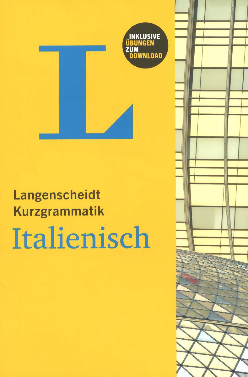 Langenscheidt Kurzgrammatik Italienisch sicher b2 kursbuch