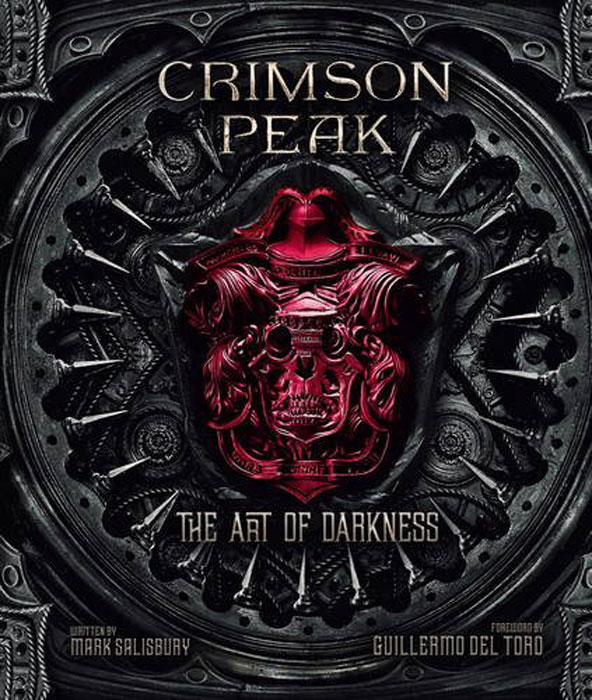 Crimson Peak: The Art of Darkness a darkness at sethanon