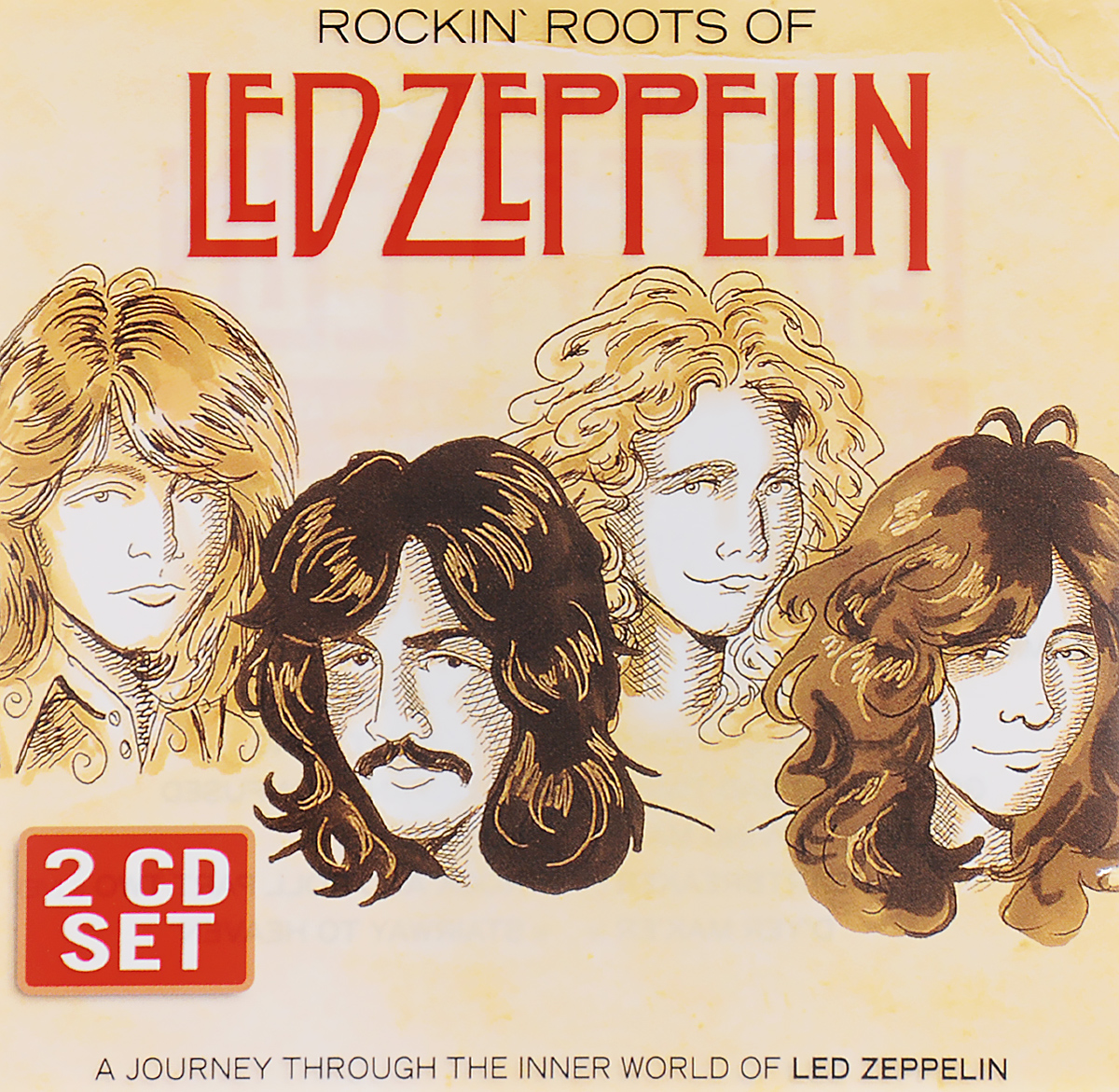 цена на Led Zeppelin Led Zeppelin. Rockin' Roots Of (2 CD)