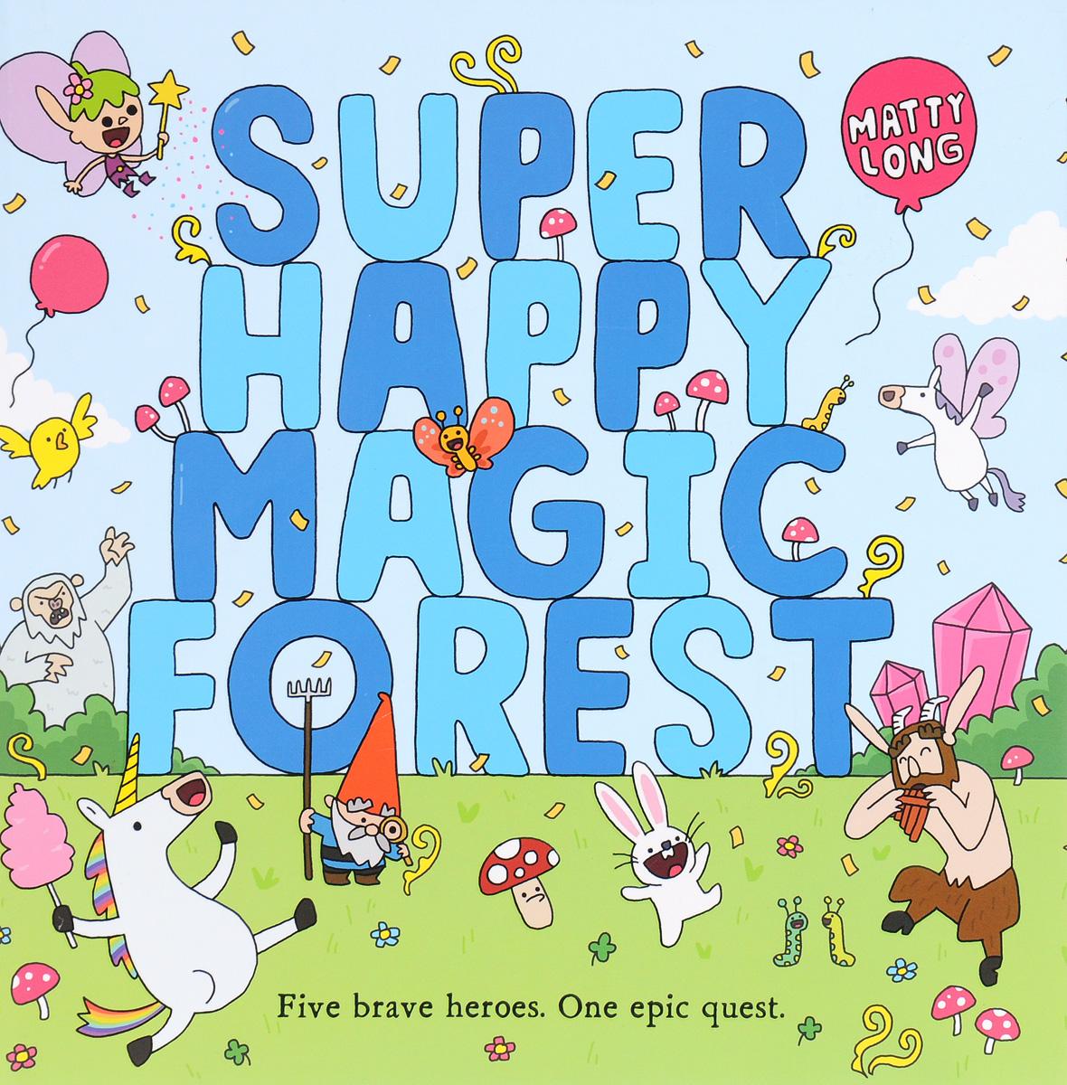Super Happy Magic Forest morgan rice a quest of heroes