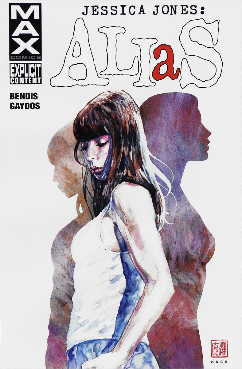 Jessica Jones: Alias: Volume 1 александр alias сдам квартиру недорого