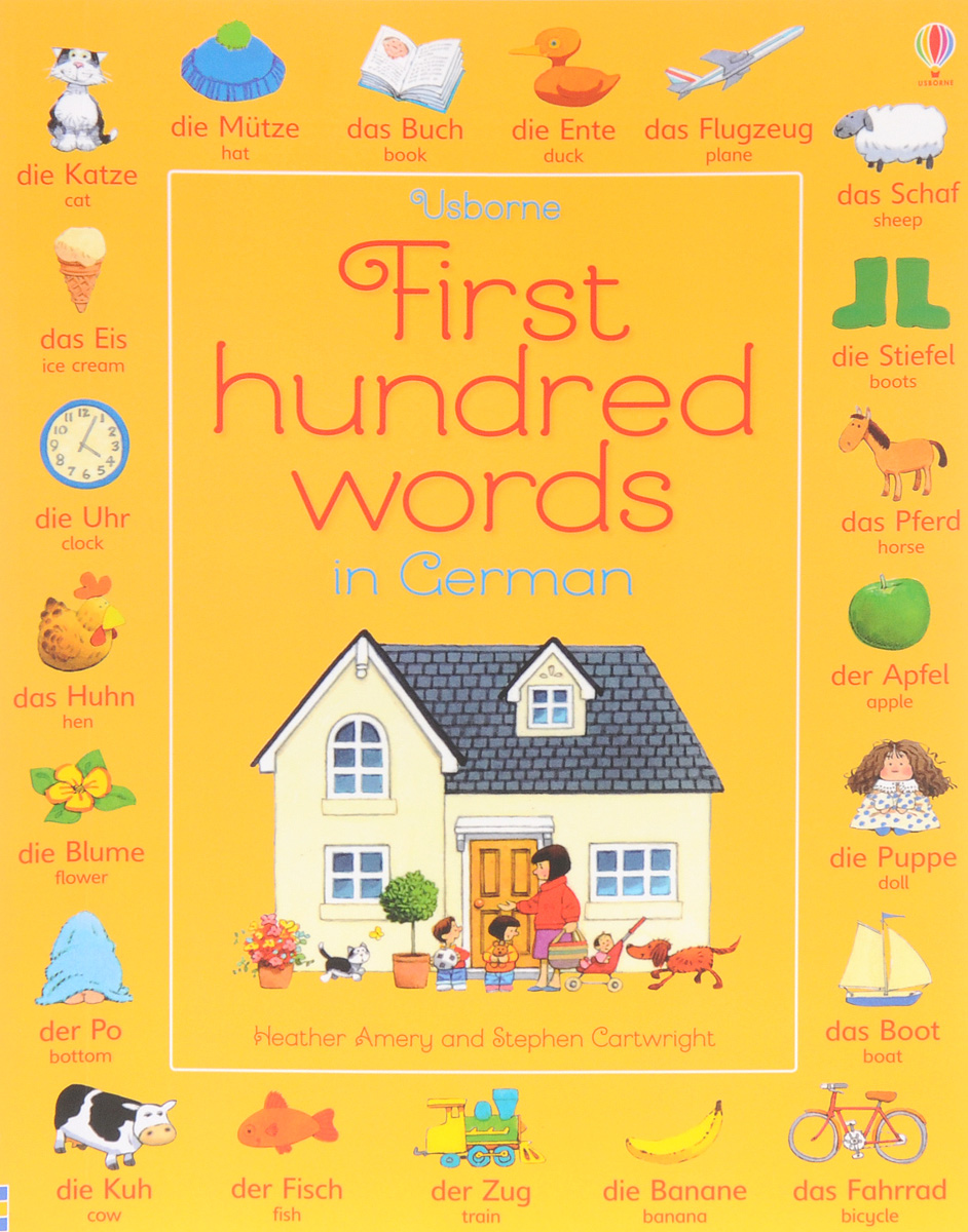 First Hundred Words in German first hundred words in english sticker book