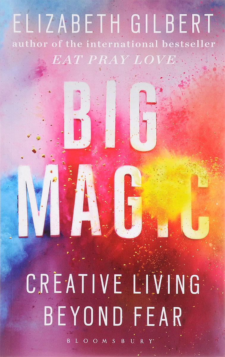 Big Magic: Creative Living Beyond Fear ben stein what would ben stein do applying the wisdom of a modern day prophet to tackle the challenges of work and life
