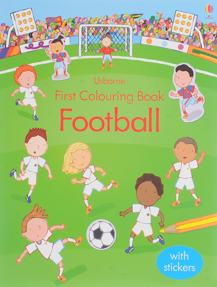 First Colouring Book Football (+ наклейки) the usborne terrific colouring and sticker book