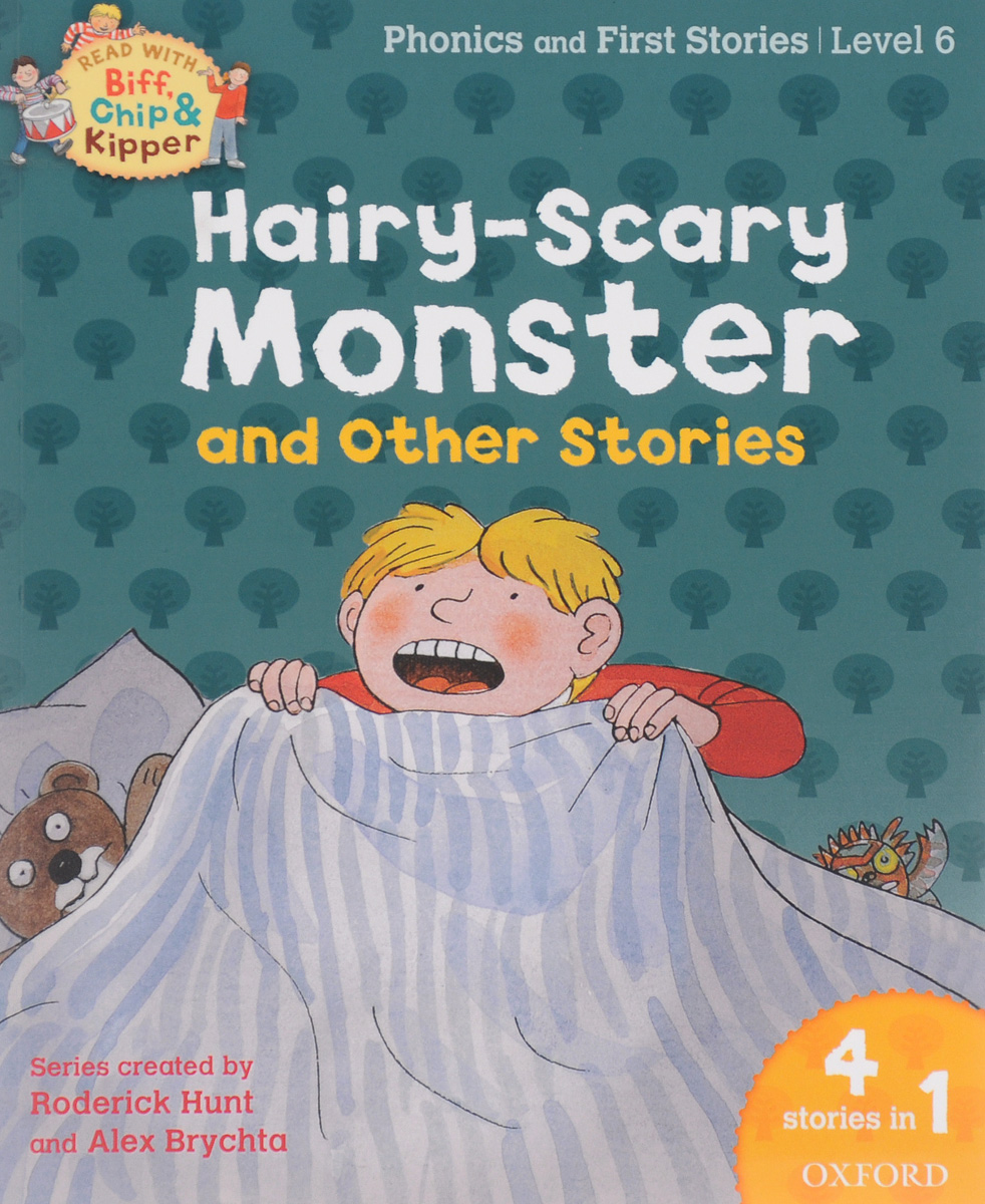 Hairy-Scary Monster & Other Stories: Level 6