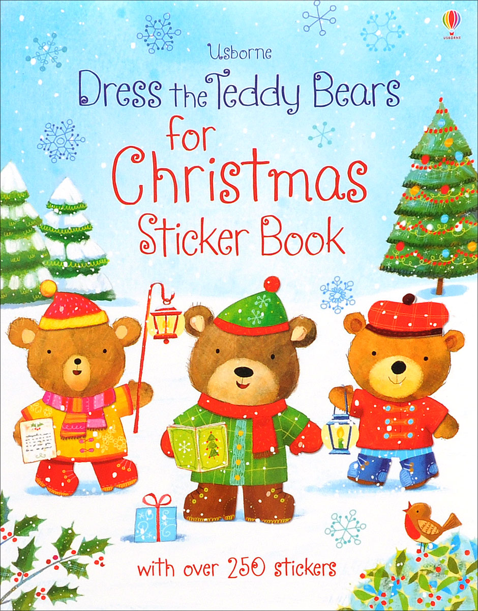 Dress the Teddy Bears for Christmas: Sticker Book teddy mars book 3 almost an outlaw