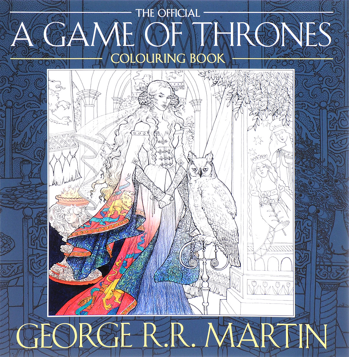 The Official A Game of Thrones: Colouring Book die hard the official colouring book
