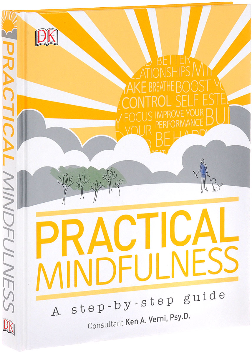 Practical Mindfulness stutz p michels b the tools 5 life changing techniques to unlock your potential