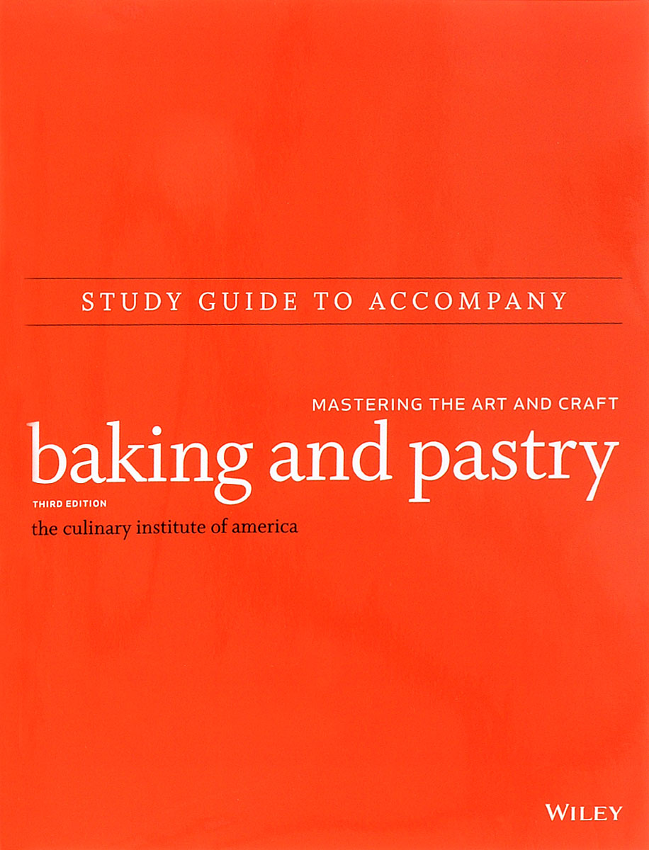 Study Guide to accompany Baking and Pastry: Mastering the Art and Craft jewish baker s pastry secrets