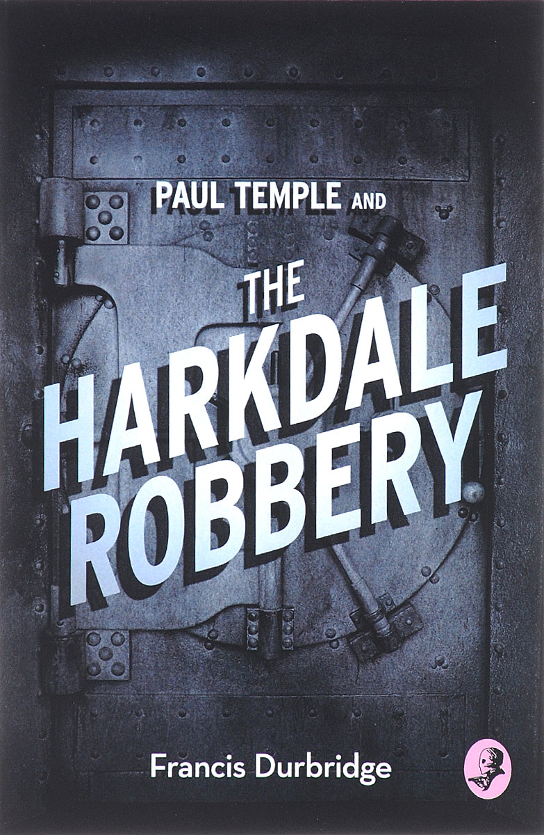 Paul Temple and the Harkdale Robbery on murder considered as one of the fine arts
