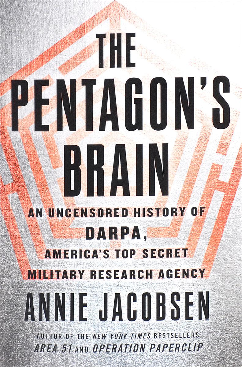 The Pentagon's Brain: An Uncensored History of DARPA, America's Top Secret Military Research Agency штукатурка фактурная вгт 18кг