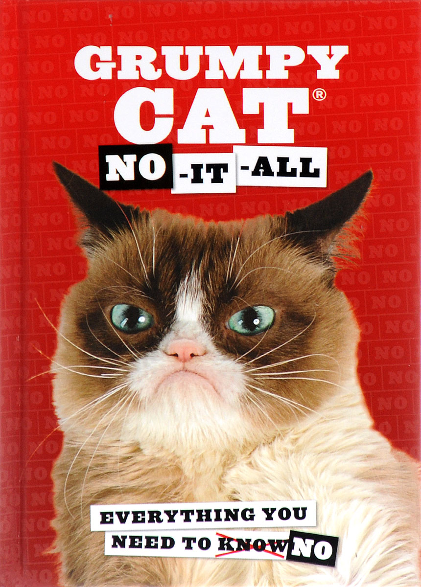 Grumpy Cat: No-It-All: Everything You Need to No украшение на стену umbra love is all you need