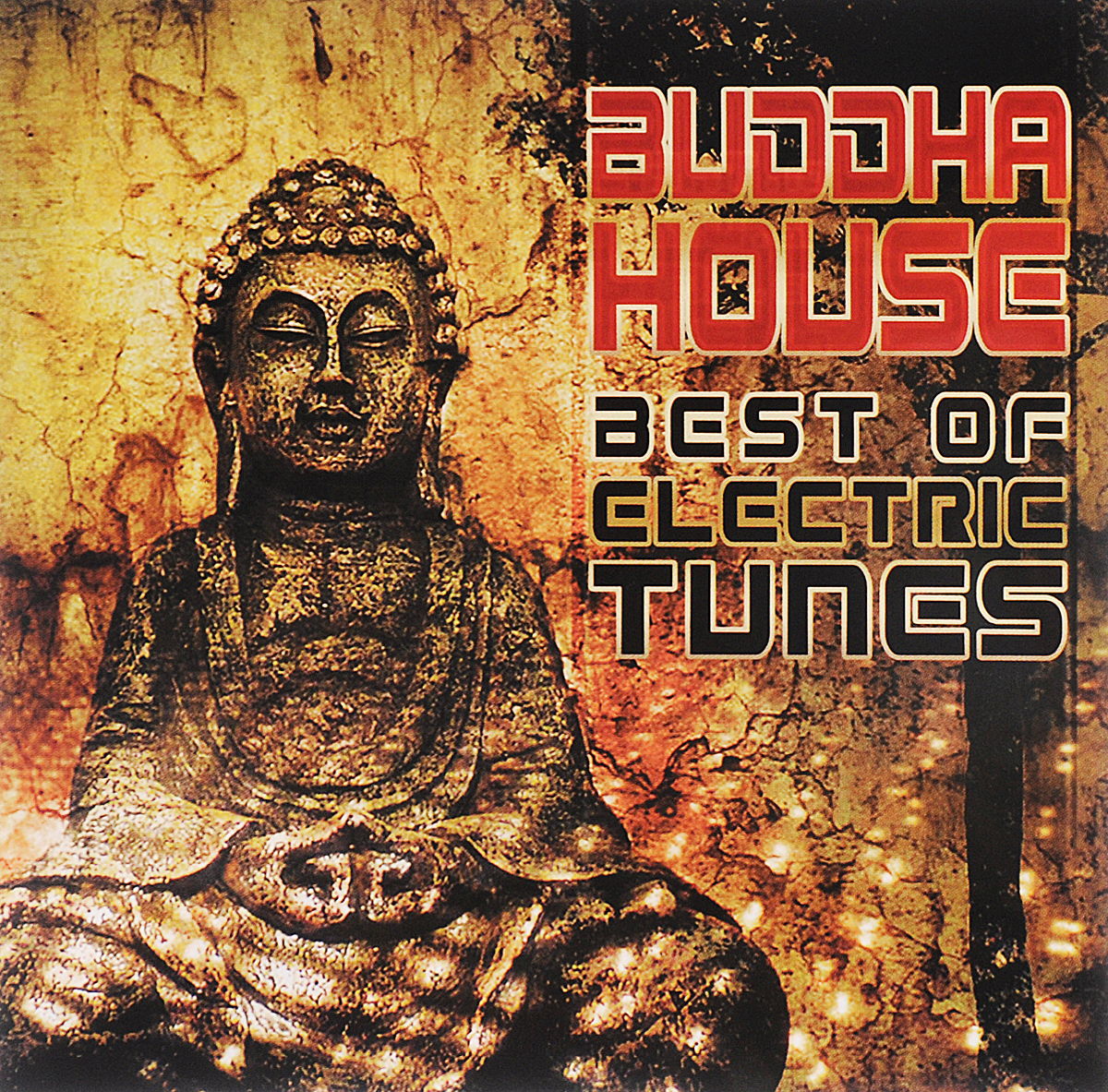 Buddha House. Best Of Electric Tunes best of house 4 cd