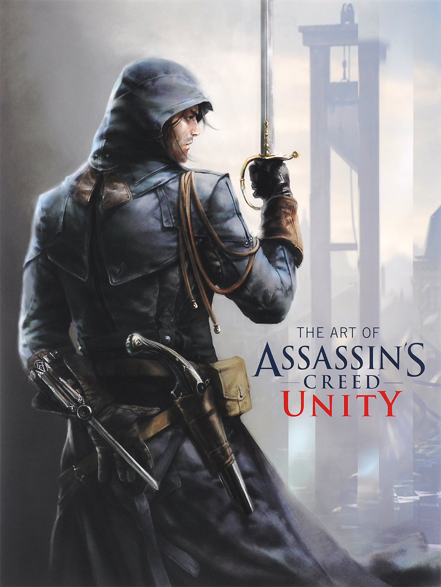 The Art of Assassins Creed Unity