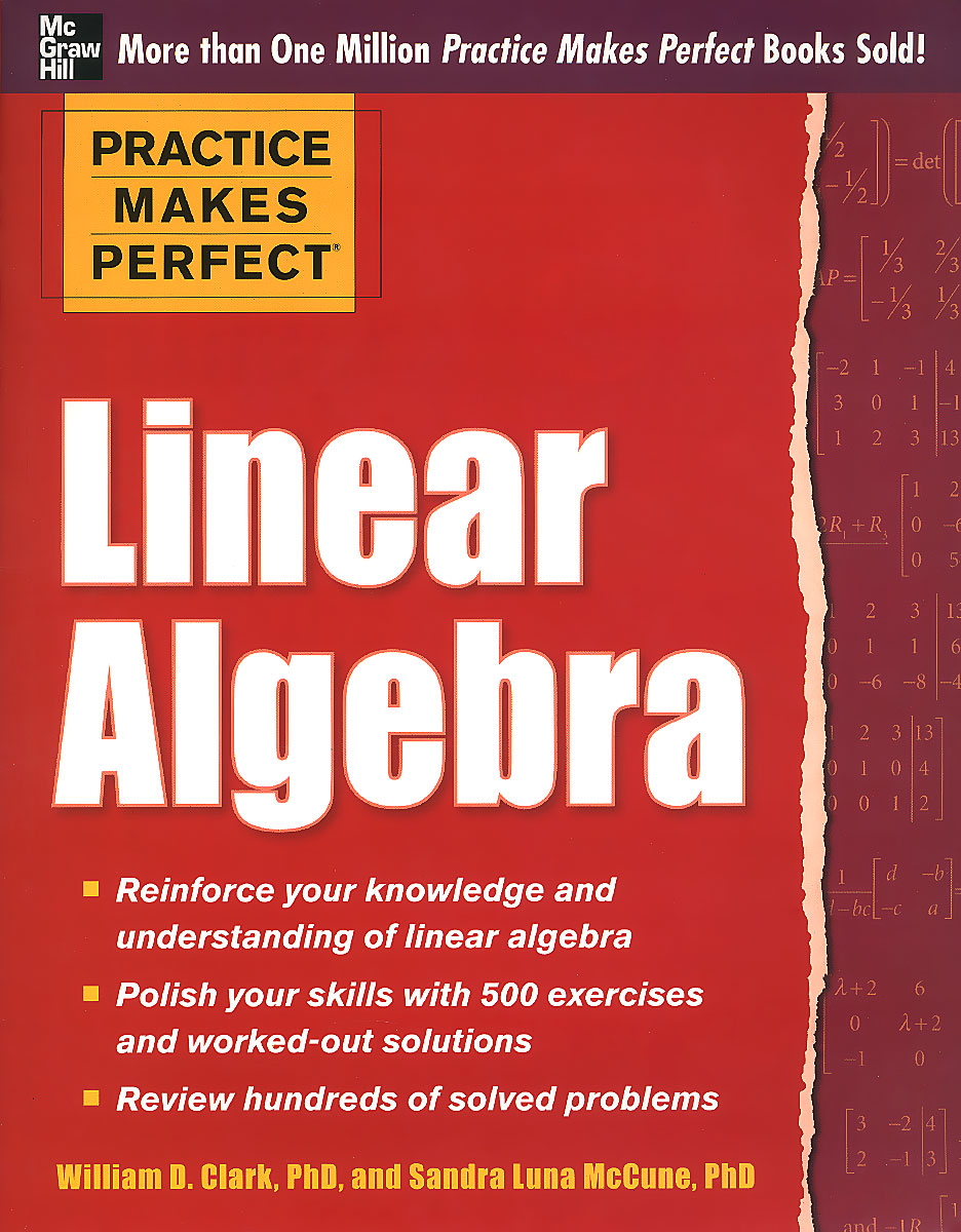 Linear Algebra practice makes perfect linear algebra