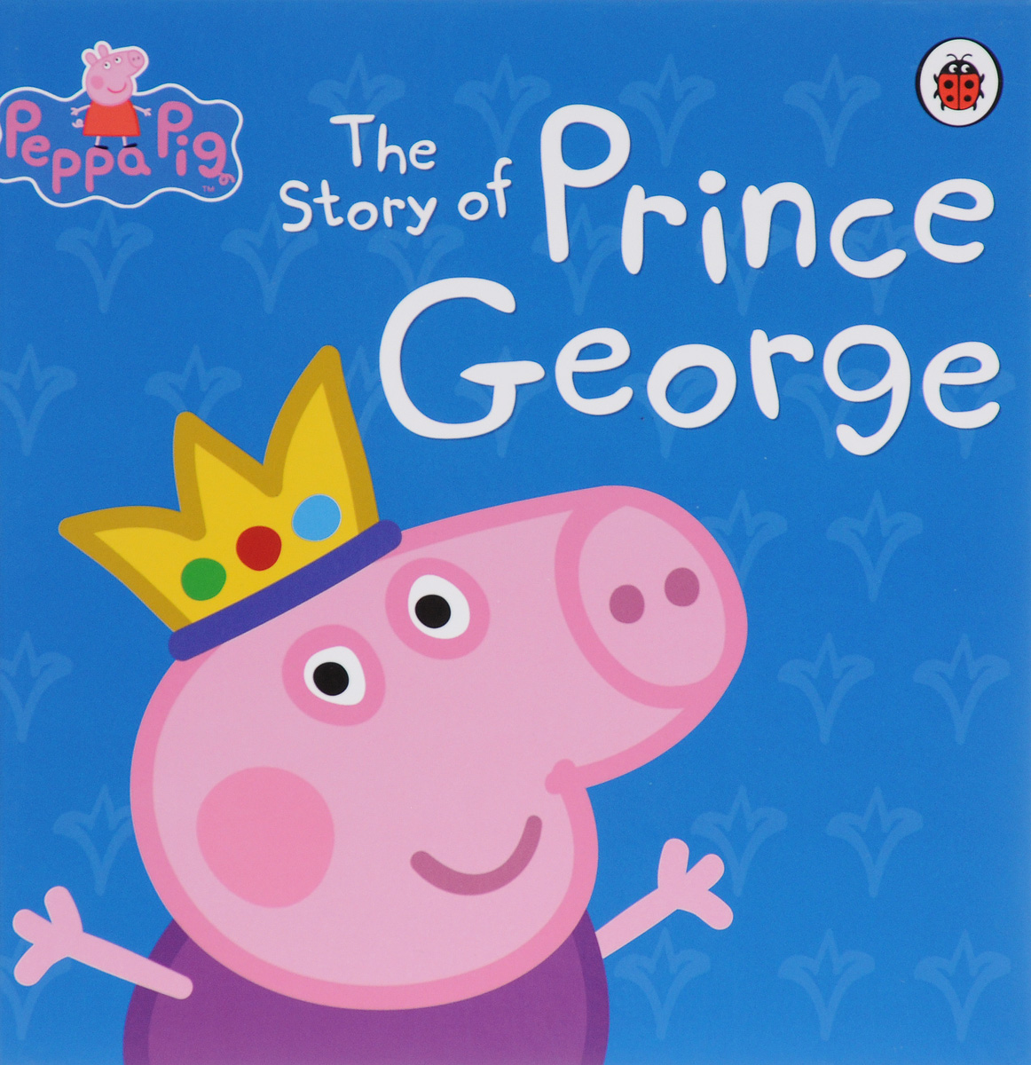 Peppa Pig: The Story of Prince George george and the big bang