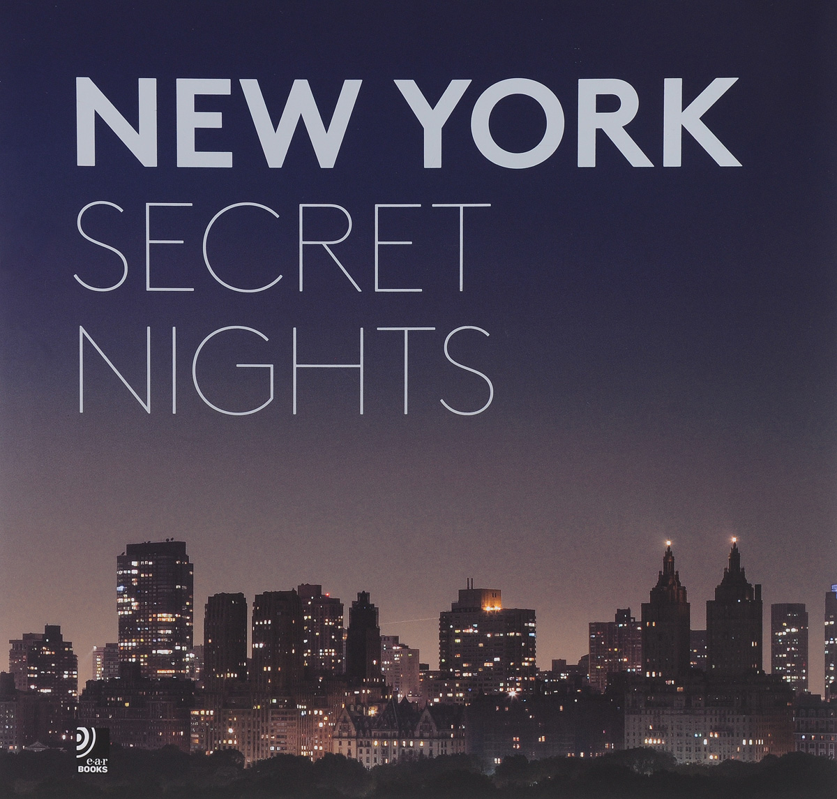 New York Secret Nights (+ LP) modern luxury brand new 100