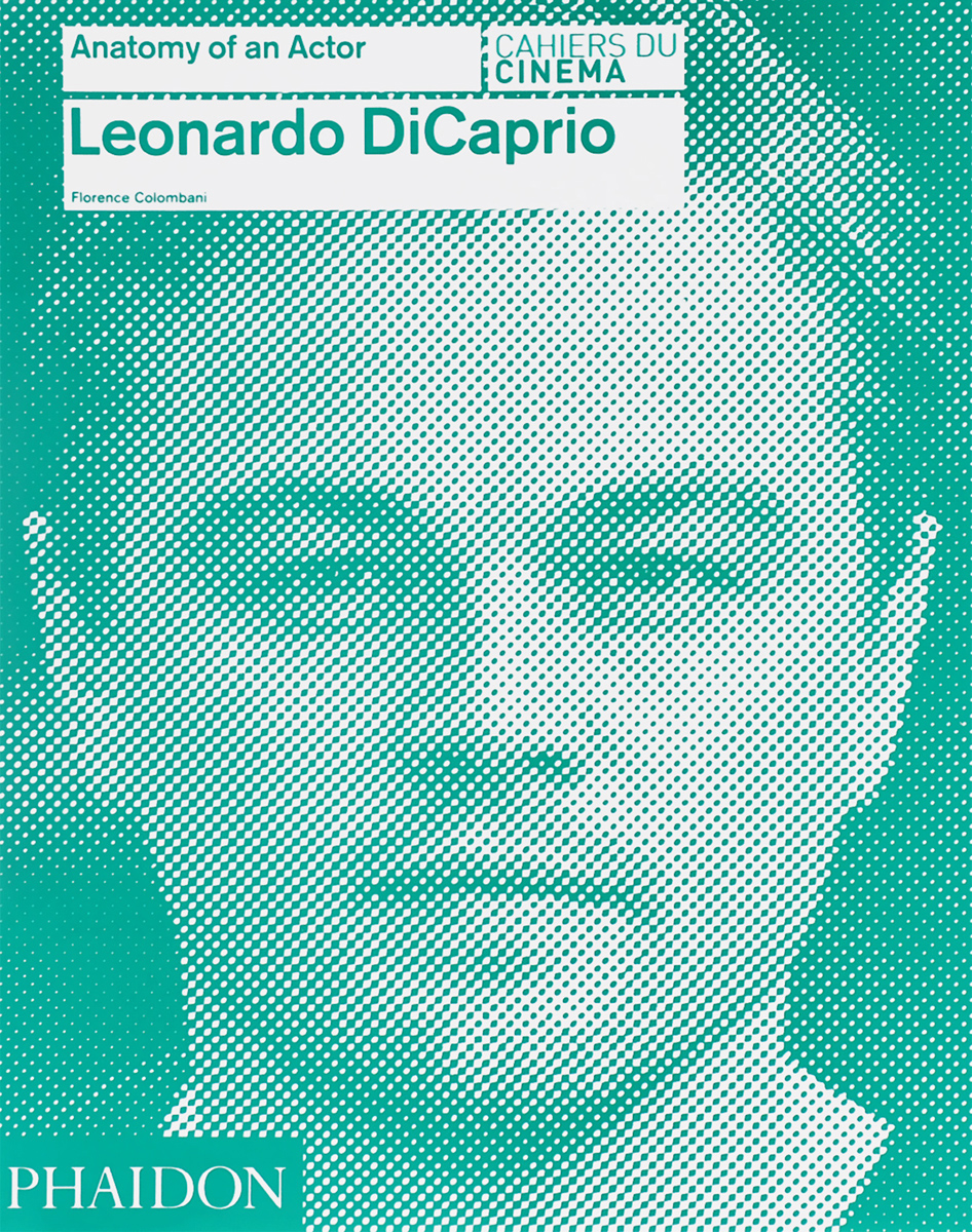 Leonardo DiCaprio: Anatomy of an Actor цена