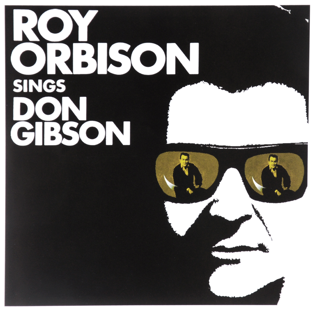 Roy Orbison. Sings Don Gibson