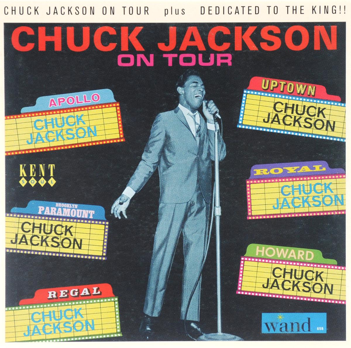 Чак Джексон Chuck Jackson. On Tour / Dedicated to the King!!