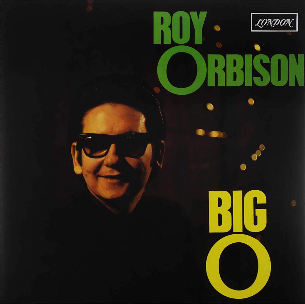 Рой Орбисон Roy Orbison. Big O (LP) рой эйрс roy ayers ubiquity lifeline lp