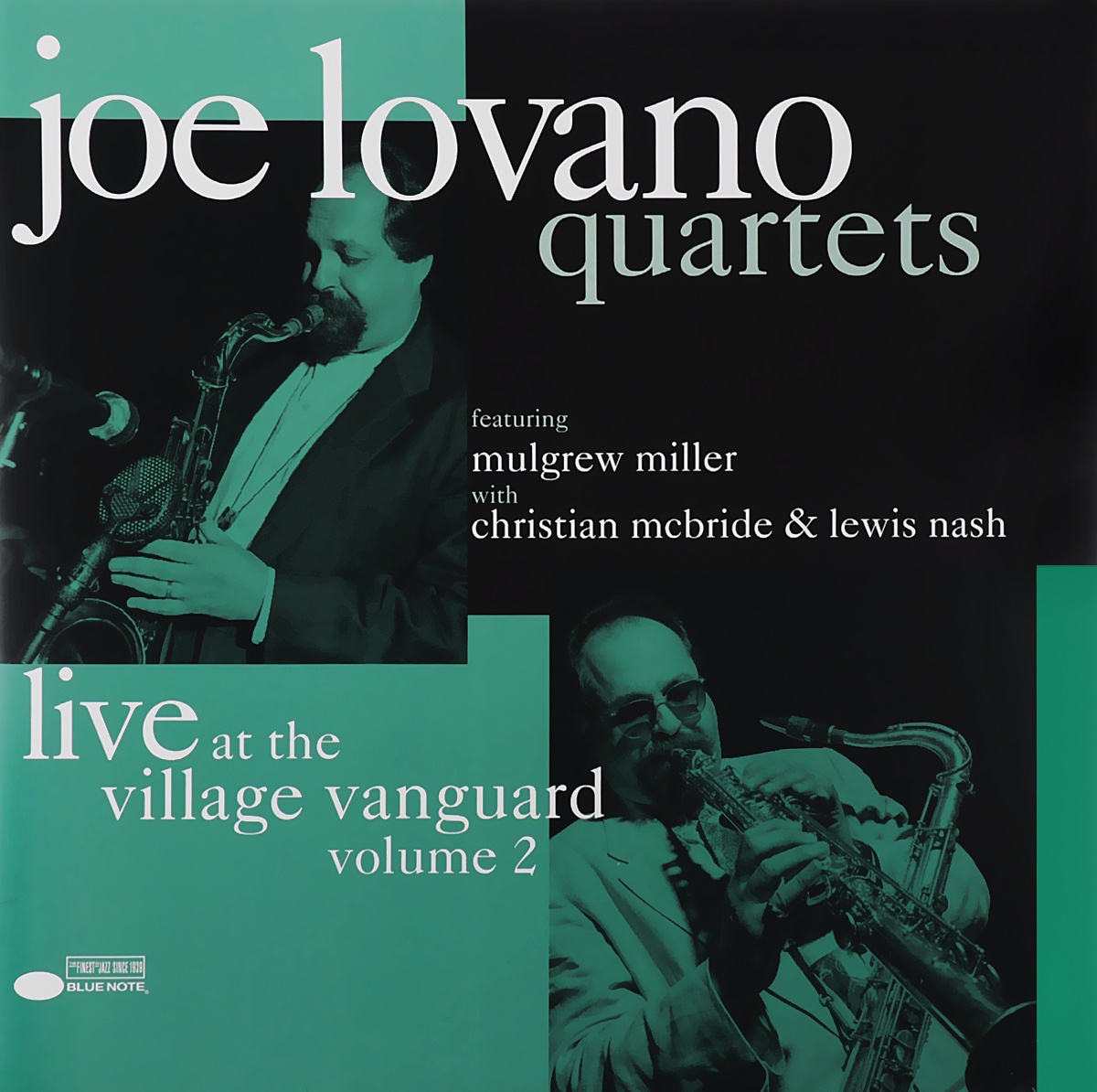 Joe Lovano Quartets Joe Lovano Quartets. Live At The Village Vanguard. Volume 2 (2 LP) сонни роллинз wilbur ware элвин джонс sonny rollins a night at the village vanguard lp