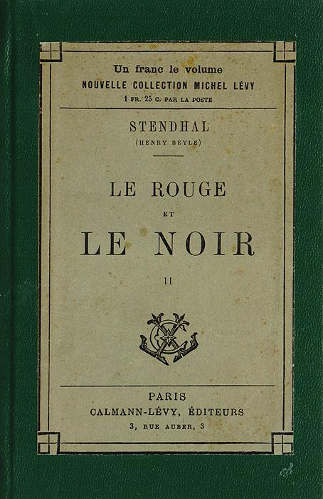 Le rouge et Le Noir. II4002064407135Le rouge et Le Noir. II