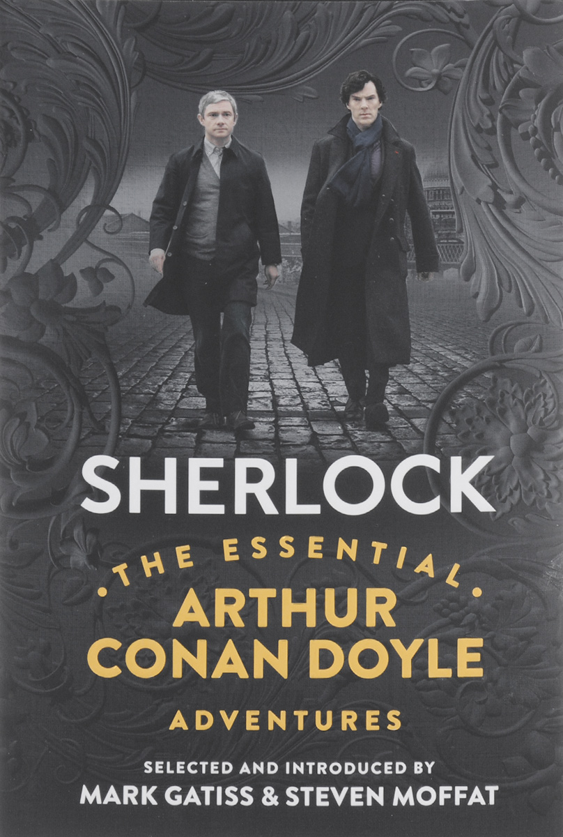 Sherlock: The Essential Arthur Conan Doyle Adventures conan doyle a the cabmans story and the disappearance of lady frances carfax