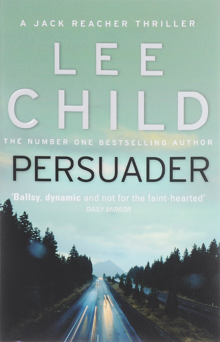 Persuader child l jack reacher never go back a novel dell mass marke tie in edition