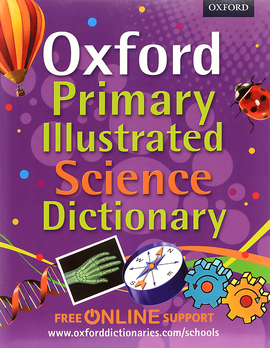 Oxford Primary Illustrated: Science Dictionary  бра lussole bagheria lsf 6291 02