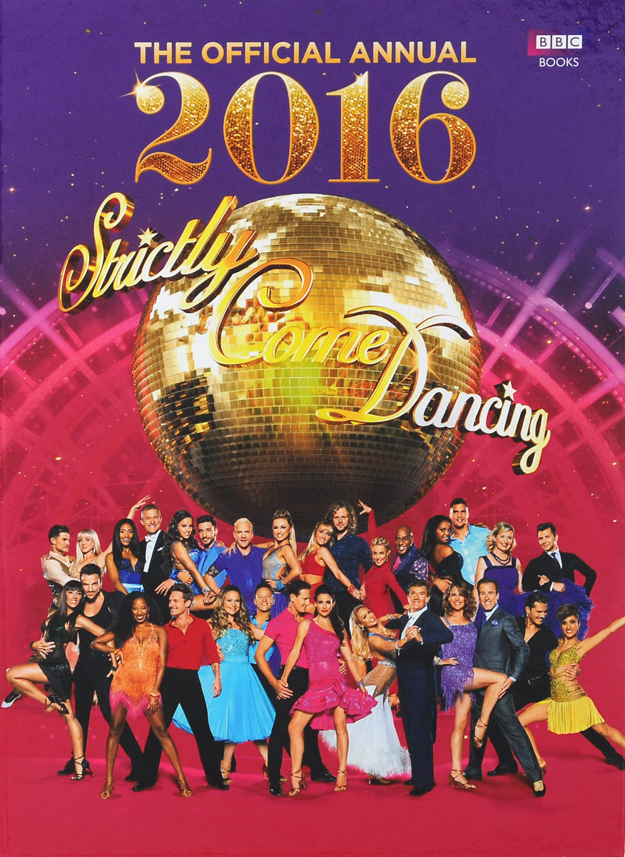 The Official Annual 2016: Strictly Come Dancing
