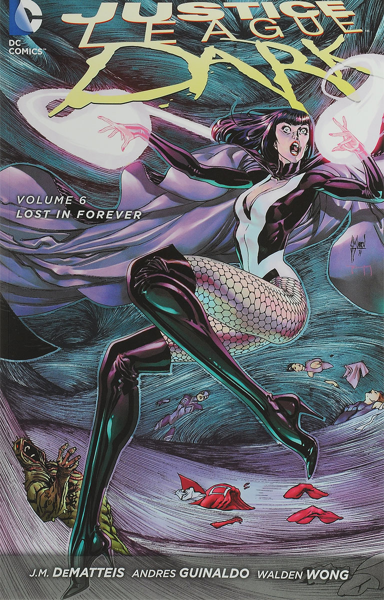 Justice League Dark: Volume 6: Lost in Forever paths to justice scotland
