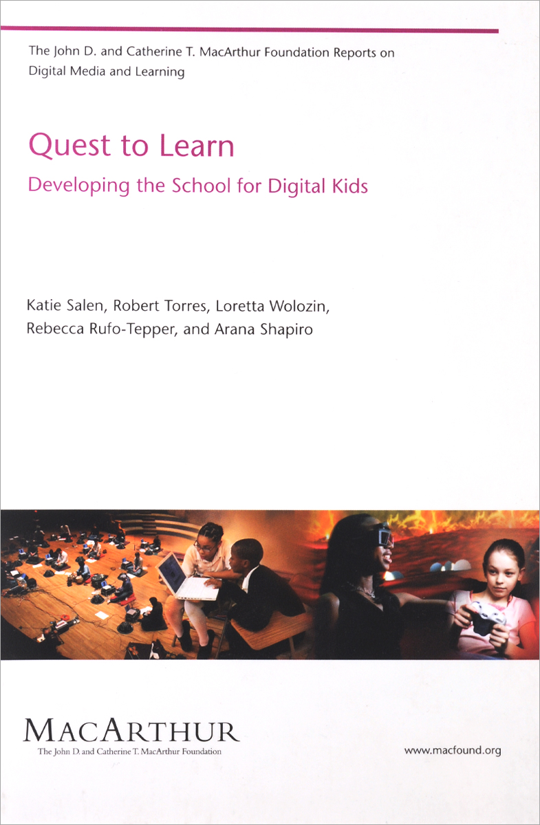 Quest to Learn - Developing the School for Digital Kids seeing things as they are