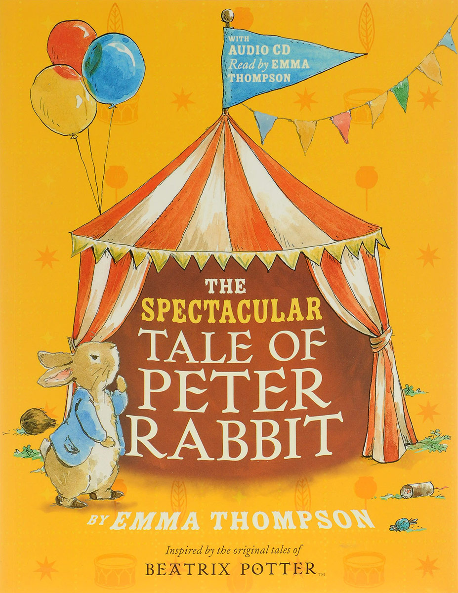 The Spectacular Tale of Peter Rabbit (+ CD) дин мартин dean martin the entertainer with the casual voice at his best 4 cd