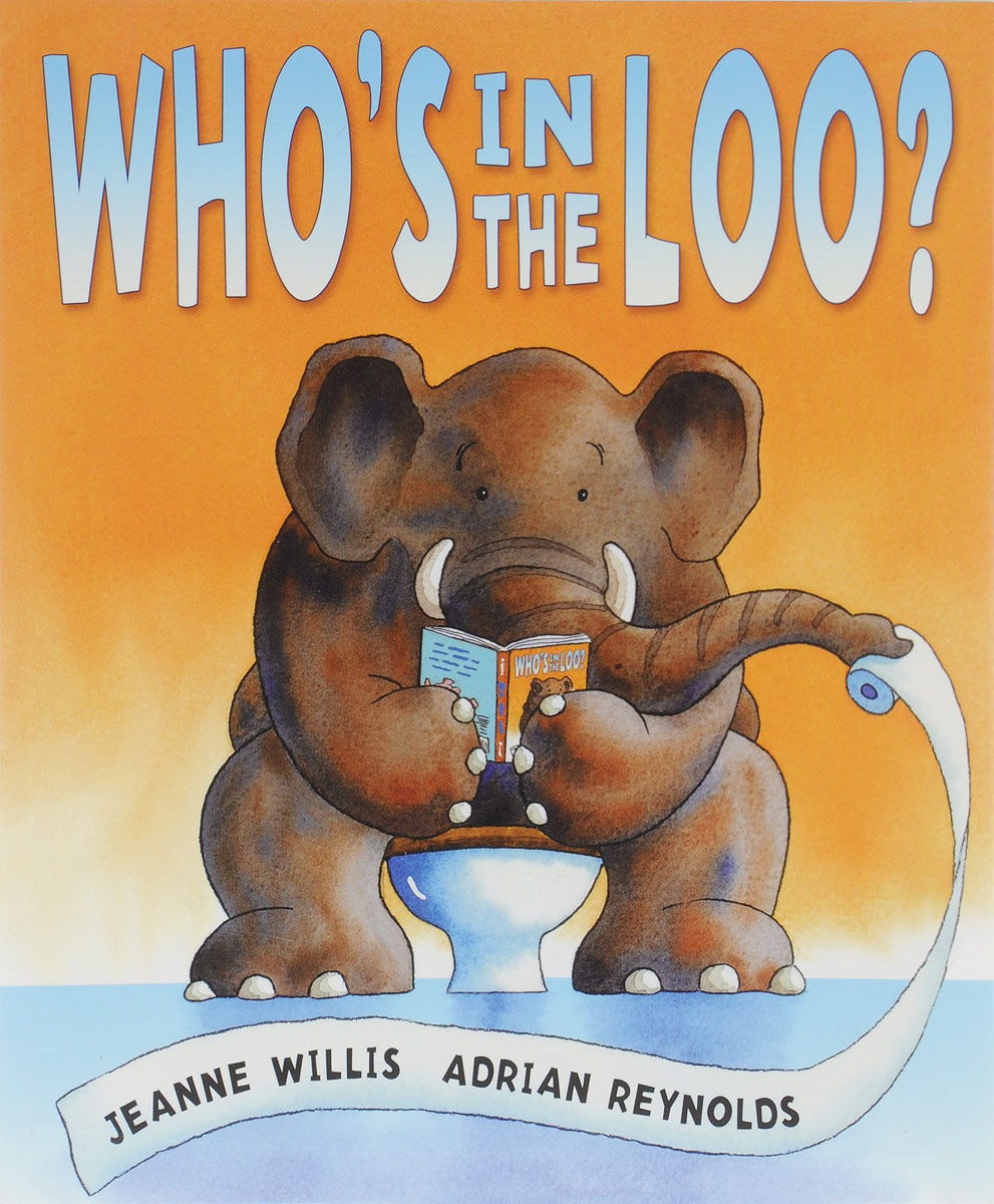 Who's in the Loo? jeanne willis wild child