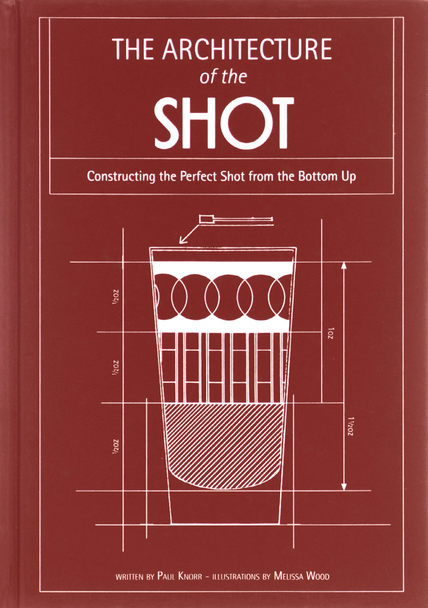 The Architecture of the Shot: Constructing the Perfect Shots and Shooters from the Bottom Up shot we can капельки семян льна 75 мл