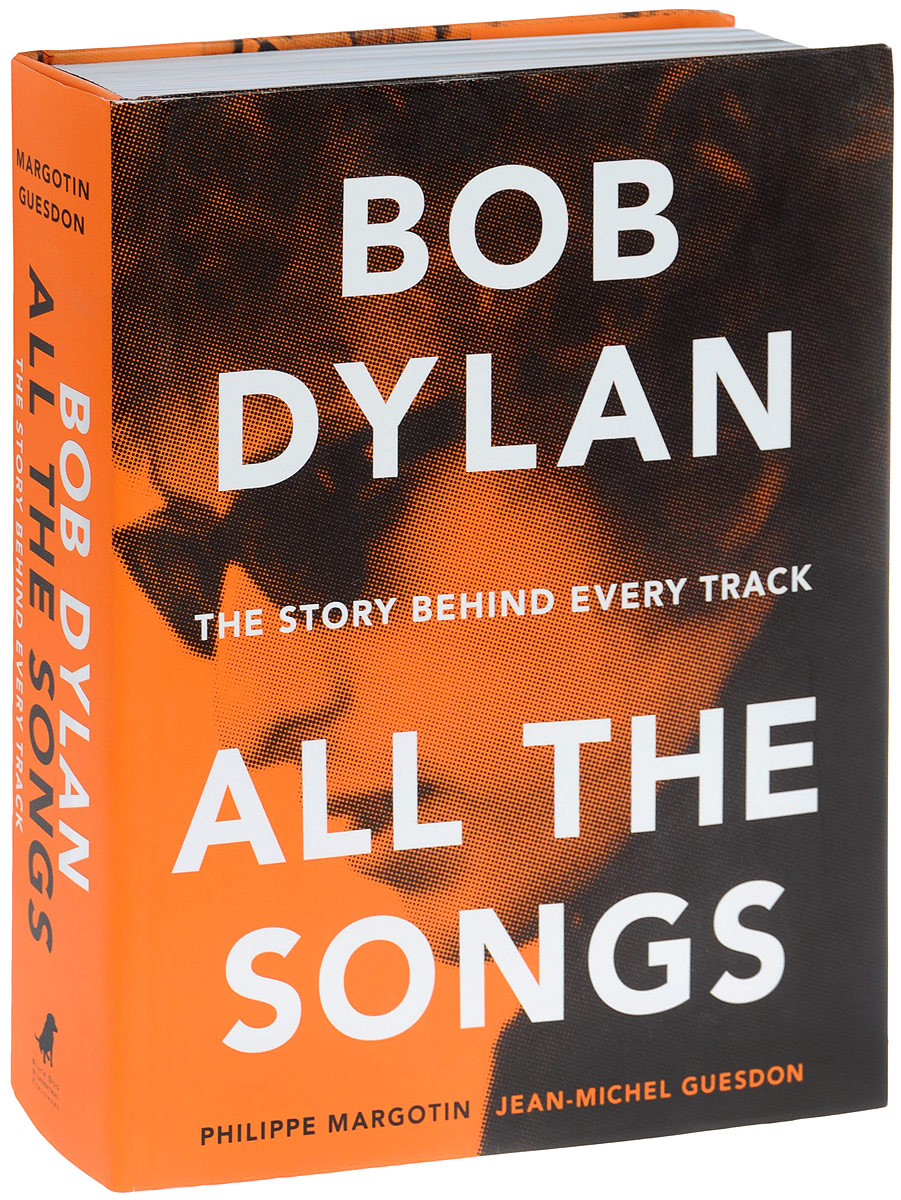 Bob Dylan: All the Songs: The Story Behind Every Track robert schumann – the book of songs
