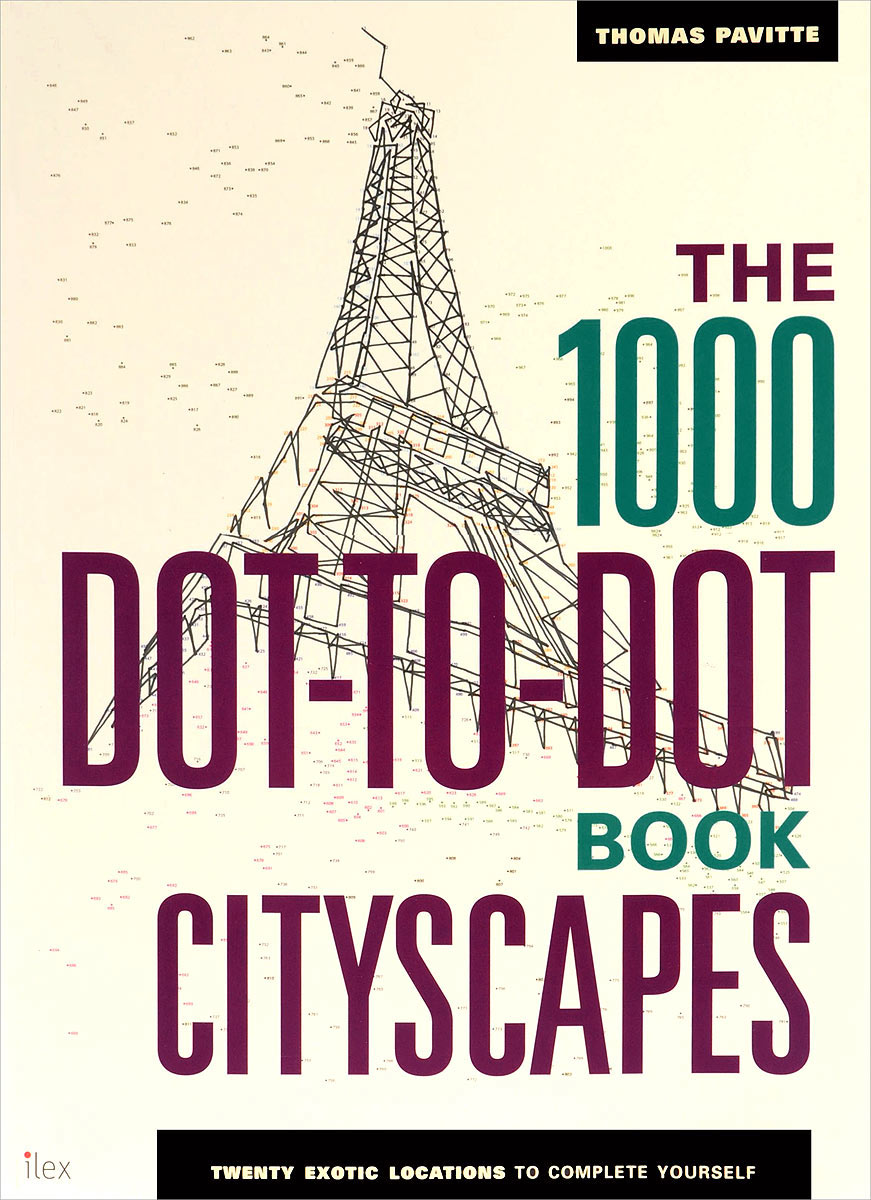 The 1000 Dot-to-Dot Book: Cityscapes nature dot to dot colouring