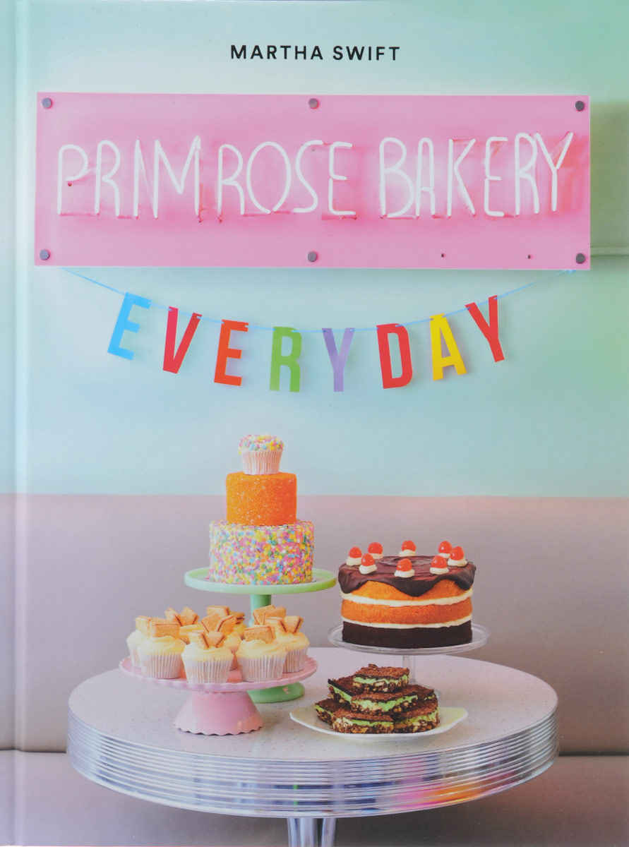 Primrose Bakery Everyday everyday italian 125 simple and delicious recipes