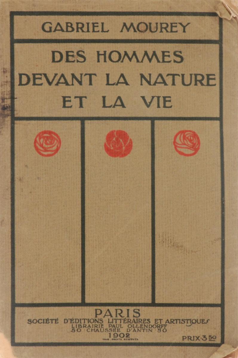 Des Hommes Devant la Nature et la Vie