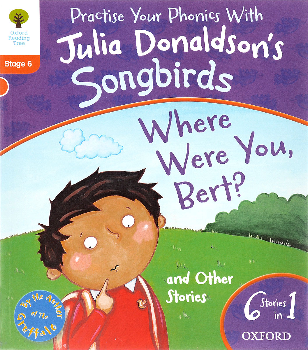 Songbirds: Where Were You Bert and Other Stories: Stage 6