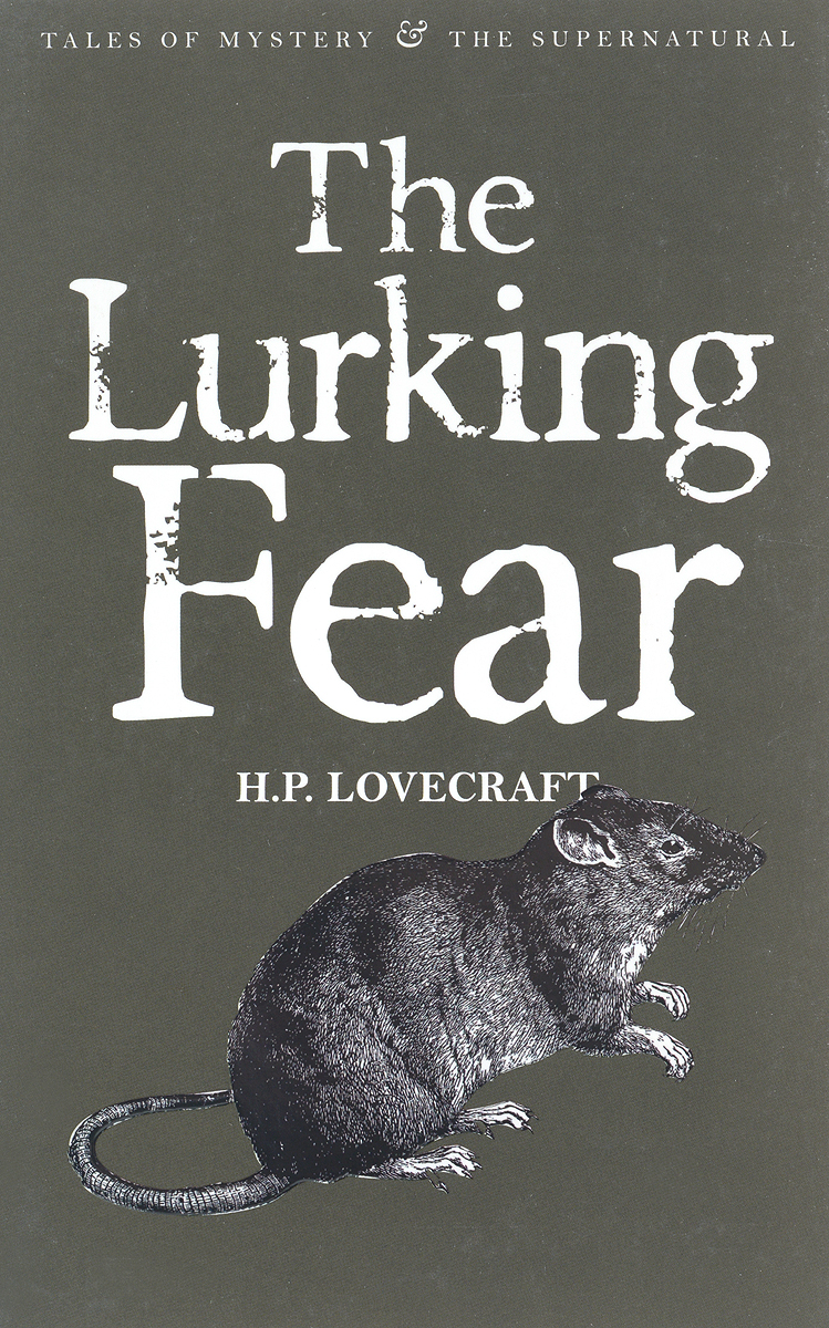 The Lurking Fear: Collected Short Stories Volume Four collected stories