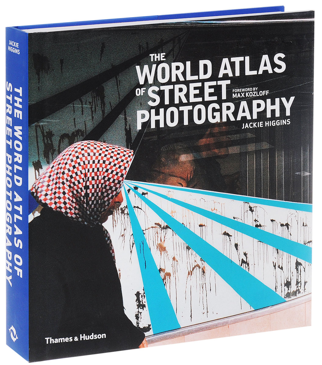 The World Atlas of Street Photography atlas of the world picture book