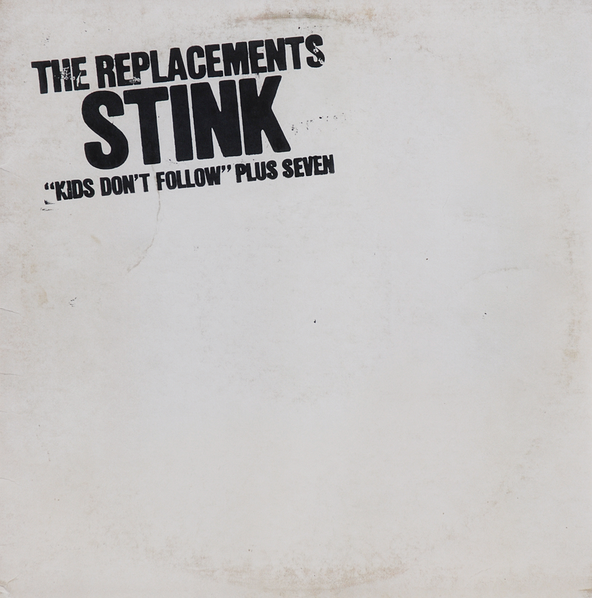 The Replacements. Stink (LP)