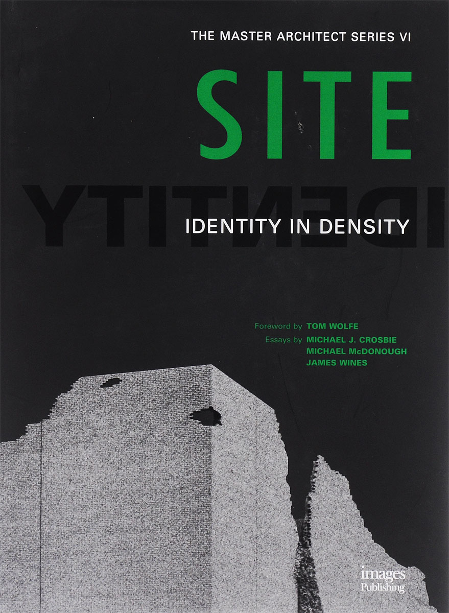 Michael J. Crosbie, Michael McDonough, James Wines Site: Identity In Density sonick michael implant site development