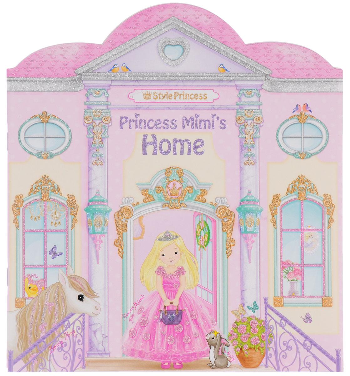My Style Princess: Princess Mimi's Home / Дом принцессы Мими. Развивающий альбом с наклейками, Книжки с наклейками  - купить со скидкой