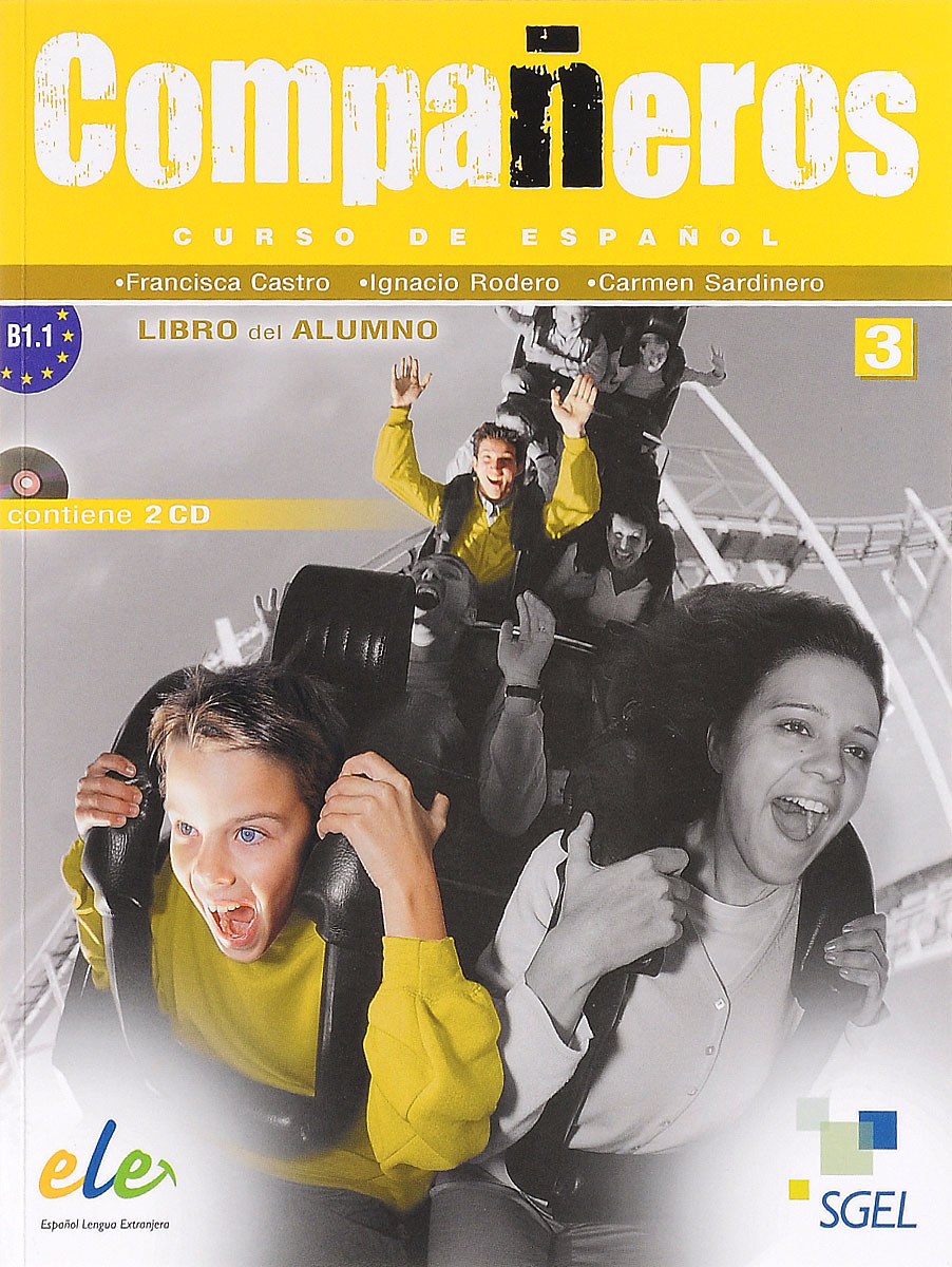 Companeros 3 Libro del Alumno +CD chicos chicas libro del alumno nivel 4 аудиокурс cd