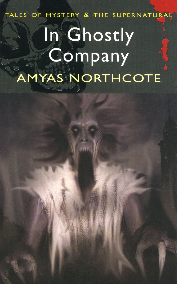 In Ghostly Company in ghostly company